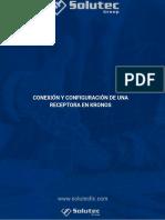 Guia de Conexión y Configuración de Una Receptora en Kronos