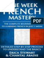 French One Week French Mastery The Complete Beginner's Guide to Learning French in just 1 Week!.epub