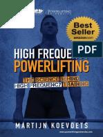 High Frequency Powerlifting - Martijn Koevoets