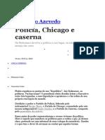 Reinaldo Azevedo Policia Chicago e Caserna