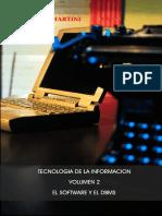 TI, Vol 2 El Software y DBMS - Fernando J. Martini
