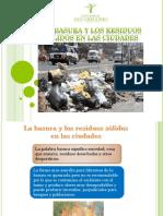 A La Basura y Los Residuos Sólidos en Las en Las Ciudades (1)