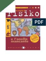 R. Convenevole e F. Bottone - La Storia Di Risiko e l'Anello Mancante