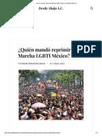 Quién mandó reprimir la Marcha LGBTI México
