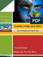 Ciudades Amigas de la Niñez - Una Estrategia para Puerto Rico