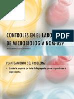 Controles en El Laboratorio de Microbiología Nom-059