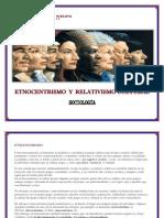 Etnocentrismo y Relativismo Cultural