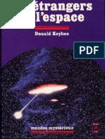 Keyhoe Donald Edward - Les Étrangers de l'Espace