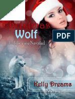 00. Un Lobo Para Navidad. American Wolf Prelude. Kelly Dreams