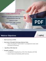 PQCNC 2019 Maternal/Newborn Initiative Kickoff - Obstetric and Neonatal Metrics from the Administrative Data Set