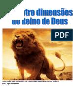 As Quatro Dimensoes Do Reino de Deus. Ygor Guerreiro