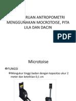 Pengukuran Antropometri (Microtoise, Pita Lila, & Dacin)