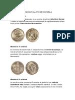 Monedas y Billetes de Guatemala Con Su Historia