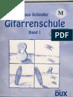 [Didattica bambini] SCHINDLER Klaus - Gitarrenschule Band 1 (Ed Dux) (german, tedesco) (guitar - chitarra)