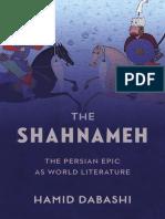 Hamid Dabashi - The Shahnameh_ the Persian Epic in World Literature (2019, Columbia University Press)