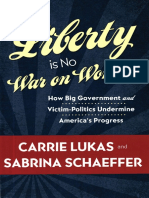 Carrie Lukas, Sabrina Schaeffer - Liberty is No War on Women (2012, CreateSpace Independent Publishing Platform)