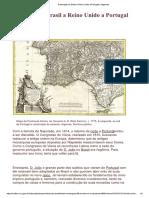 Brasil (Descoberto e Explorado Desde 1500) Se Torna Reino Unido Em 1815.