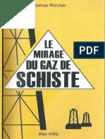 Thomas Porcher - Le Mirage Du Gaz de Schiste (2013, MAX MILO)