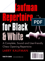The Kaufman Repertoire for Black and White A Complete, Sound and User-friendly Chess Opening Repertoire - Larry Kaufman 2012.pdf