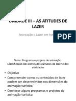 Unidade III – as Atitudes de Lazer Aula
