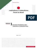 Módulo 01 - Conceitos Introdutórios Sobre Federalismo e Federalismo Fiscal