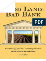 Good Land Bad Bank - Deadlocking Valuable Land in Unproductive Industrial Land Banks in India