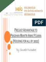 Precast Advantage to PMAY