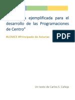"""""""Propuesta Ejemplificada Para El Desarrollo de Las Programaciones de Centro"""" Carlos S.calleja_texto Completo"""
