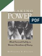 Fulton - Speaking Power; Black Feminist Orality in Women's Narratives of Slavery (2006)