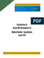 MS Workstation 6.5 - Method Builder & Quantitation