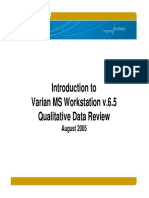 MS WorkStation v65 - Qualitative Data Review