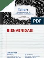 """Taller """"la Evaluación en el aula"""" Sesión1"""