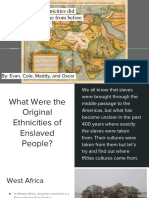 what were the ethnicities of the african slaves