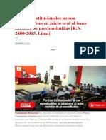 Pericias Institucionales No Son Reproducibles en Juicio Oral Al Tener Carácter de Preconstituidas -R.N. 2400-2015, Lima