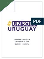 #Un Solo Uruguay- Proclama y Reclamos- 23 de Enero de 2018