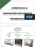 Caracteristias de La Construcción Con Elementos Prefabricados