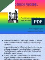 Friederich Froebel