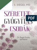 BERNIE S. SIEGEL - SZERETET GYÓGYÍTÁS CSODÁK