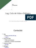 Log,  Ciclo  de  Vida  e  Diálogos  (Programação Android)