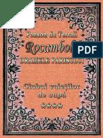 Ponson Du Terrail Rocambole 2 Dramele Parisului Clubul Valetilor de Cupa 4