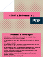 4 Néfi 1, Mórmon 1 e 2