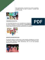Deporte, Comunidad Educativa, Deporte en Edad Escolar, Escultura Fisica, Lider, Musica, Manualidad, Historia, Cantar