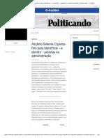 Ascânio Seleme_ O Pente-fino Para Identificar – e Demitir – Petistas Na Administração _ Politicando - O Globo