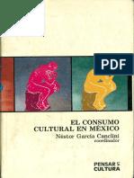 El consumo cultural en México - Néstor García Canclini
