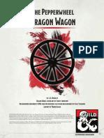 The Pepperwheel Dragon Wagon
