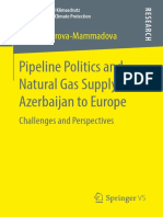 (Energiepolitik und Klimaschutz. Energy Policy and Climate Protection) Sevinj Amirova‐Mammadova (auth.) -  Pipeline Politics and Natural Gas Supply from Azerbaijan to Europe_ Challenges and Perspectiv.pdf