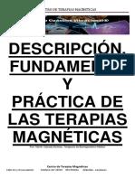 Descripcion, fundamento y practica de las terapias magneticas