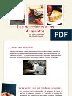Las Adicciones a Los Alimentos