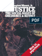 Barrington Moore Jr. - Justice the social bases of obedience & revolt