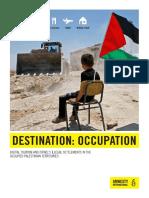 'Destino, ocupación'
